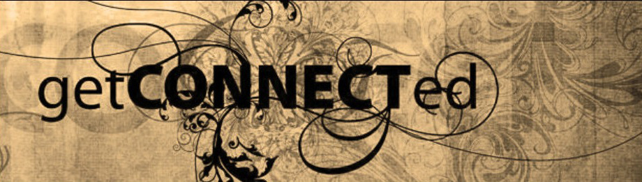 Get Connected Sunday's @10 AM